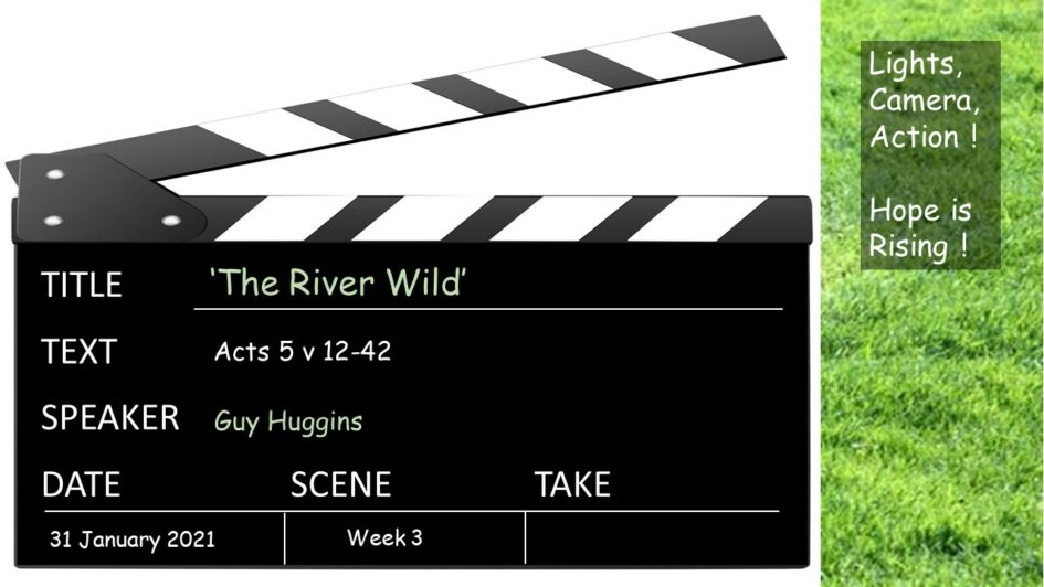 The river wild- a journey through Acts