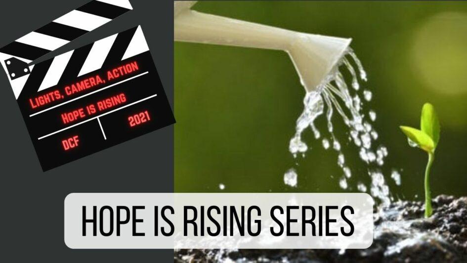 Hope is Rising Teaching series