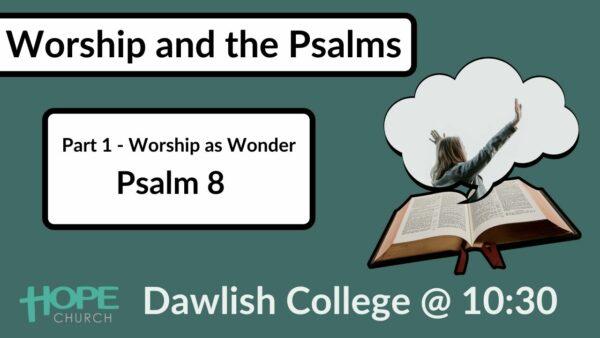 Worship as Wonder at Dawlish College